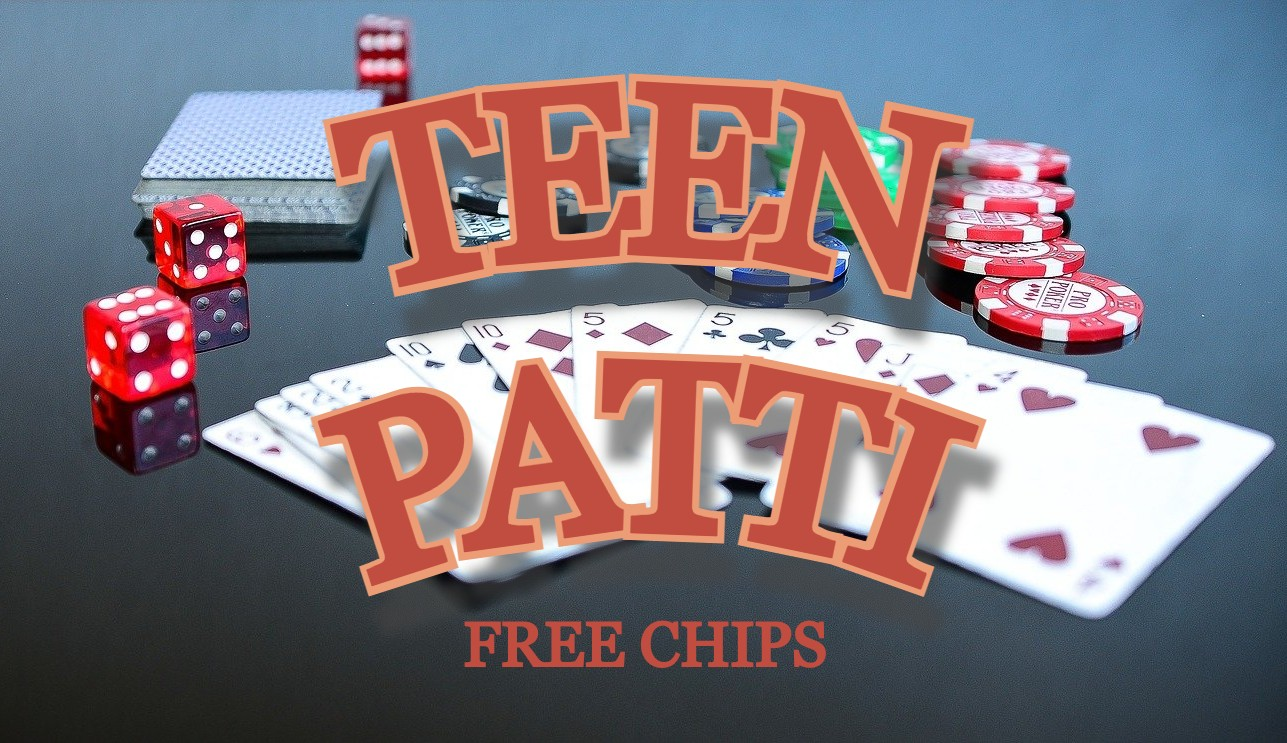 How to Get Free Chips in Teen Patti